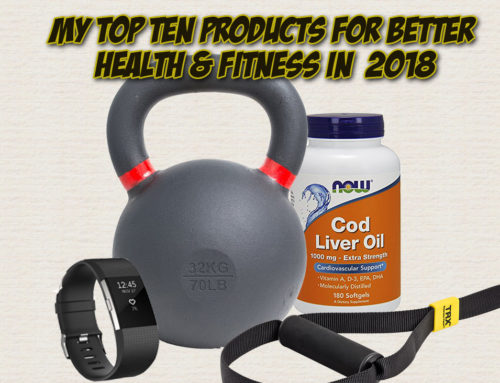 My Top 10 Products for Better Health and Fitness in the New Year!